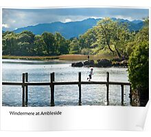 UK - Ambleside on the shores of Windermere in Cumbria Poster