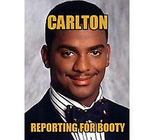 CARLTON - Reporting For Booty Photographic Print
