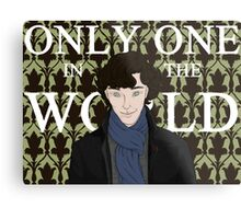 Only One in the World Metal Print