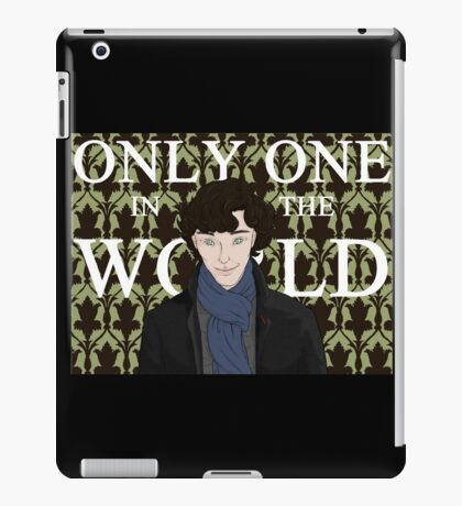 Only One in the World iPad Case/Skin