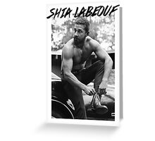 Shia Labeouf Greeting Card