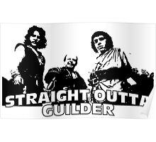 Straight Outta Guilder Poster