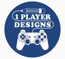 1 Player Designs by 1PlayerDesigns