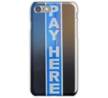 PVD: Pay Here iPhone Case/Skin