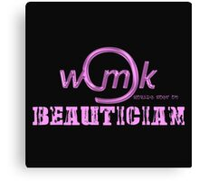 World's Most Ok  beautician Canvas Print