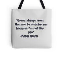 Kellin Quinn Quote Tote Bag