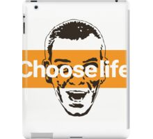 Choose life. iPad Case/Skin