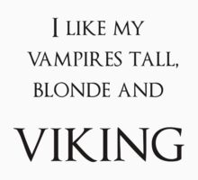 I like my vampires tall, blond and Viking by Amor Nataliaamor