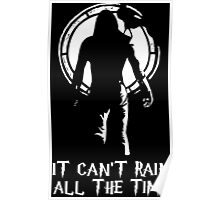 It Cant Rain All The Time The Crow Poster