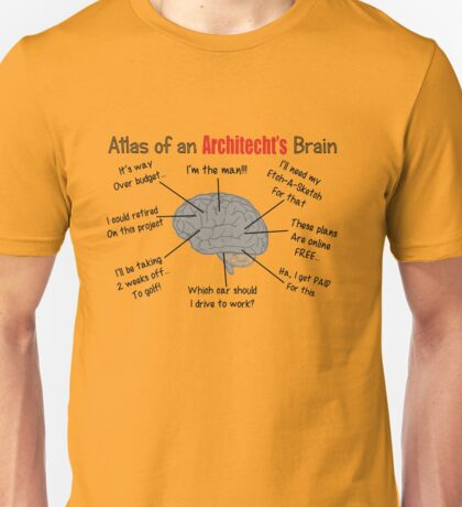 Architect Humor Unisex T-Shirt