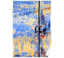 Rusted blue and yellow door Poster