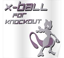 X-Ball for Knockout Mewtwo Poster