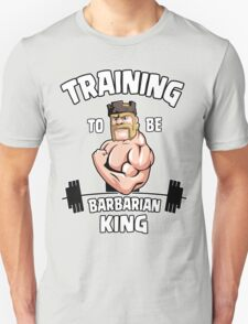 TRAINING TO BE BARBARIAN KING T-Shirt