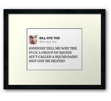 bill nye tho Framed Print