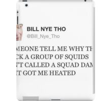 bill nye tho iPad Case/Skin
