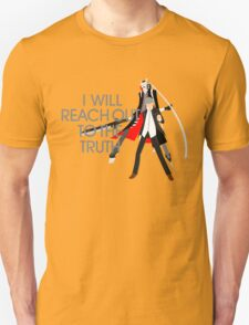I Will Reach Out to the Truth T-Shirt