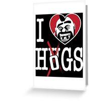 I LOVE HOGS COC Greeting Card