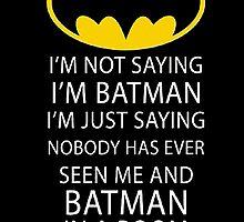 Batman Room Funny Quote Dark Knight Logo Robin Gotham by Purnama80