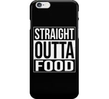 Straight Outta Food iPhone Case/Skin