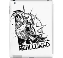 No fun Allowed with Antimage Never ever iPad Case/Skin