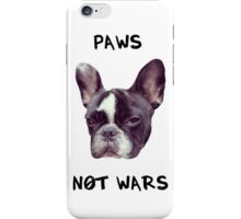 Paws Not Wars iPhone Case/Skin
