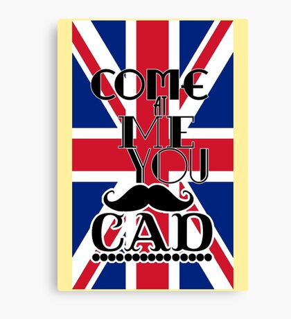 Come at me Canvas Print