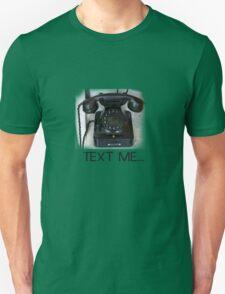 Text Me Telephone T-Shirt