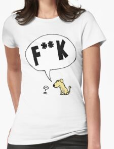 F**K!!!! Womens Fitted T-Shirt