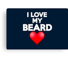 I love my beard Canvas Print