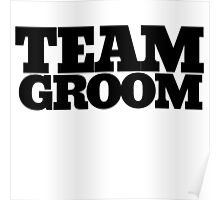 Team groom bachelor party Poster
