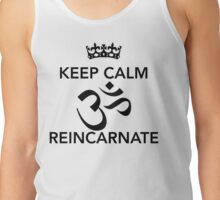 Keep Calm Om Reincarnate 6 Tank Top