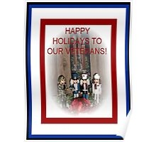 Happy Holidays to Our Veterans Poster