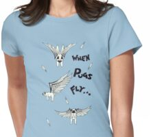 When Pugs Fly! Womens Fitted T-Shirt
