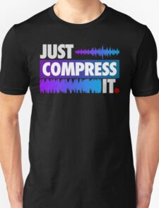 Just Compress It (Color Edition) T-Shirt
