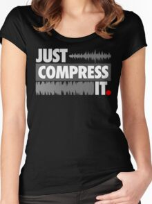 Just Compress It Women's Fitted Scoop T-Shirt