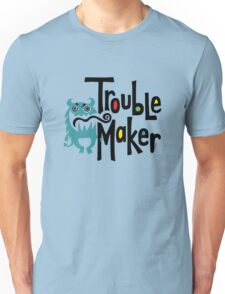 Trouble Maker born bad 2 T-Shirt