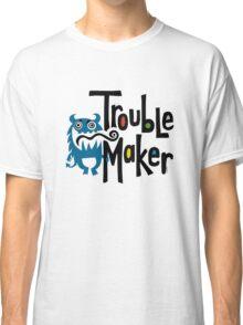 Trouble Maker born bad - earth Classic T-Shirt
