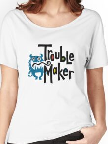 Trouble Maker born bad - earth Women's Relaxed Fit T-Shirt