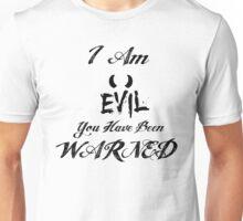 I Am Evil Unisex T-Shirt