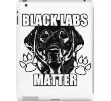BLACK LABS MATTER 2 iPad Case/Skin