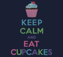 Keep Calm and Eat Cupcakes ll Kids Tee