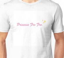 Princess Fro Fro, Ray Toro Unisex T-Shirt