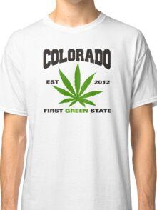 Marijuana Colorado First Green State Est 2012 Classic T-Shirt