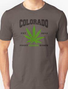 Marijuana Colorado First Green State Est 2012 Unisex T-Shirt