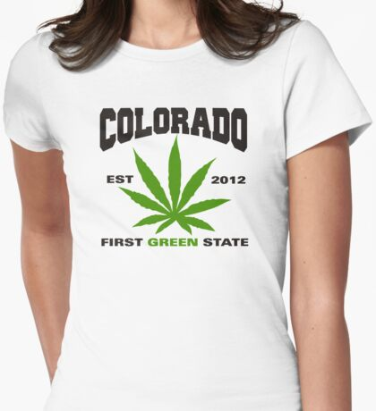 Marijuana Colorado First Green State Est 2012 Womens Fitted T-Shirt