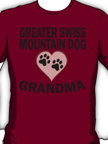 Greater Swiss Mountain Dog Grandma T-Shirt