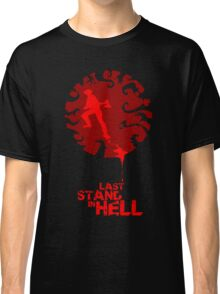 Last Stand in Hell - the Grinder Classic T-Shirt