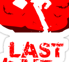 Last Stand in Hell - the Pursuit Sticker