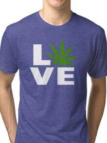 I Love Marijuana Tri-blend T-Shirt