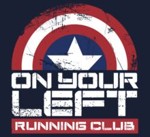 """On Your Left Running Club"" Version 02 by coldbludd"